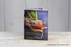 The Heirloom Life Gardener by Jere Gettle