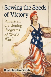 United States School Garden Army is addressed in Sowing the Seeds of Victory book